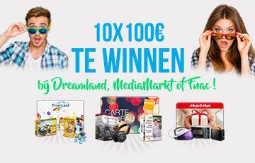 10 x 100 € te winnen bij DreamLand, MediaMarkt of Fnac !