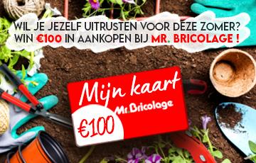 Win een €100 waardbon bij Mr.Bricolage !